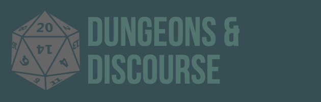 dungeons and discourse Archives - A Geek Tragedy ♡